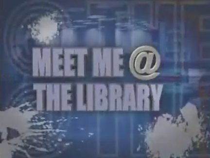 Meet Me at the Library Video