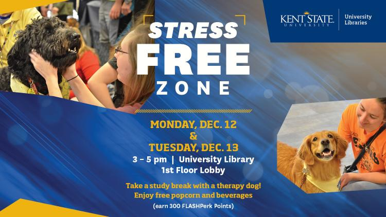 Show more about Take a study break and visit the Libraries' Stress Free Zone for popcorn and beverages, and to hang out with the pet therapy dogs.